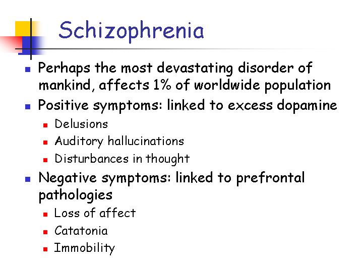 schizophrenia causes effects and treatments Learn more about schizophrenia treatment options at the biochemical imbalances that cause schizophrenia effects for antipsychotics may cause a patient to.