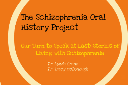 Schizophrenia Oral History Project